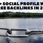 Top 25+ Social Profile Free Backlinks in 2021