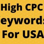 High CPC Keywords For USA | low competition keywords high traffic