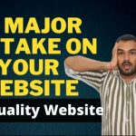Low-Quality Website क्या है ? 8 Major Mistakes On Your Website