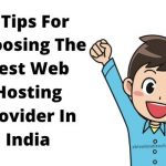 7 Tips For Choosing The Best Web Hosting Provider In India